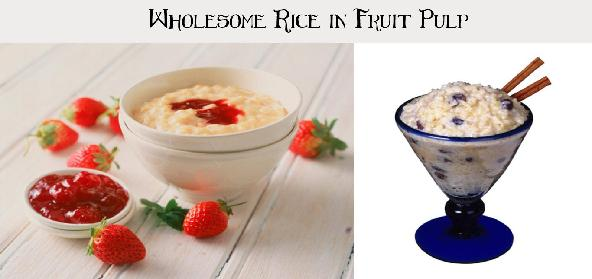 Wholesome Rice In Fruit Pulp